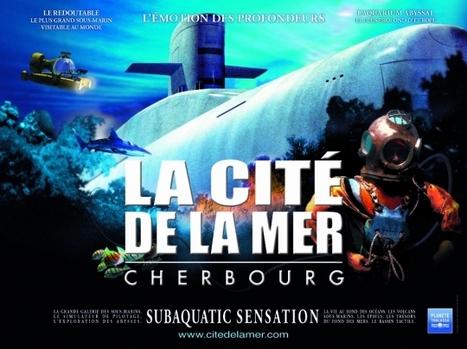 Normandie: Découvrez la cité de Mer a Cherbourg (Cotentin-webradio) | Les news en normandie avec Cotentin-webradio | Scoop.it