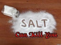 How Eating Too Much Salt Can Kill You   Weight Loss   Scoop.it