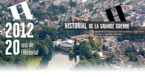 Historial de la Grande Guerre à Péronne, Somme (Picardie) | Centenaire de la Première Guerre Mondiale | Scoop.it