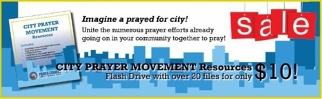 City Prayer Movement Resources | CityReaching | Scoop.it