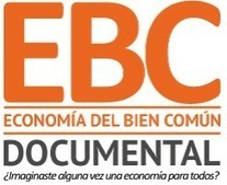 Economía del Bien Común: el documental | ATTAC España | Sociedad 3.0 | Scoop.it