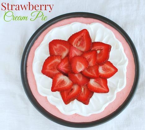 Strawberry Cream Pie | Recipes | Scoop.it