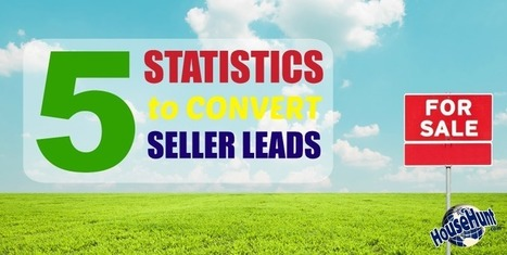 5 Statistics to Convert Seller Leads | Real Estate | Scoop.it