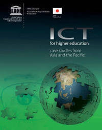 ICT for higher education: case studies from Asia and the Pacific-Zunia.org   Education Research   Scoop.it