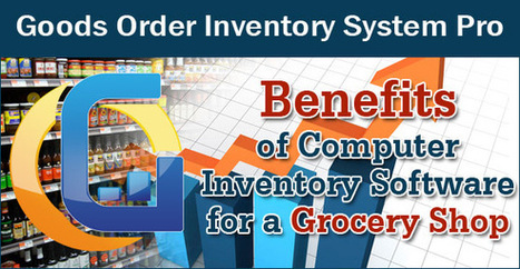 Benefits of Computer Inventory Software for a Grocery Shop | Business management inventory apps | Scoop.it