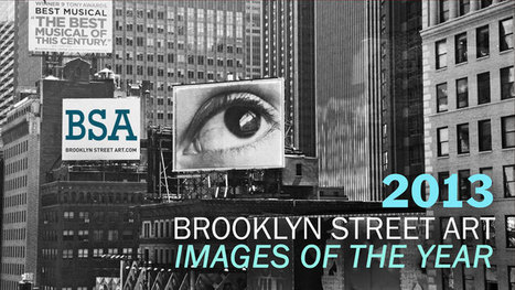 The 2013 BSA Year in Images (VIDEO) - Brooklyn Street Art | Street art news | Scoop.it
