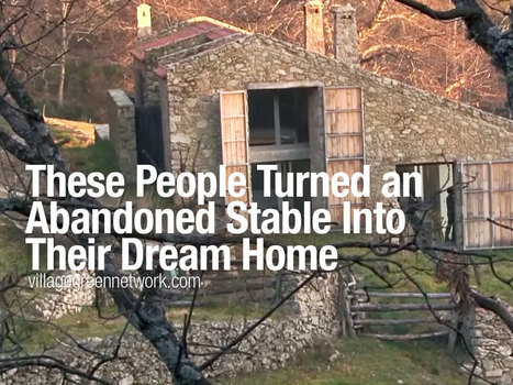 These People Turned an Abandoned Stable Into Their Dream Home - Village Green Network | reNourishment | Scoop.it
