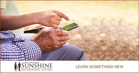 Learn Something New Today - It's Never Too Late! - Sunshine Retirement Living | Retirement Lifestyles | Scoop.it