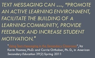 Embracing the Cell Phone in the Classroom With Text Messaging Assignments | Emerging Education Technology | Edtech PK-12 | Scoop.it