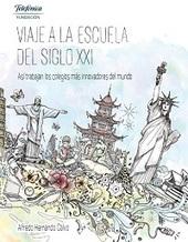 Viaje a la escuela del siglo XXI | ESCOLA PÚBLICA+ | Scoop.it