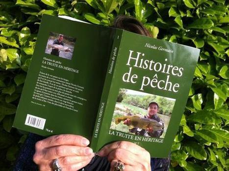 Des histoires de pêche racontées par Nicolas Germain | Pêche & Pêcheurs | Scoop.it