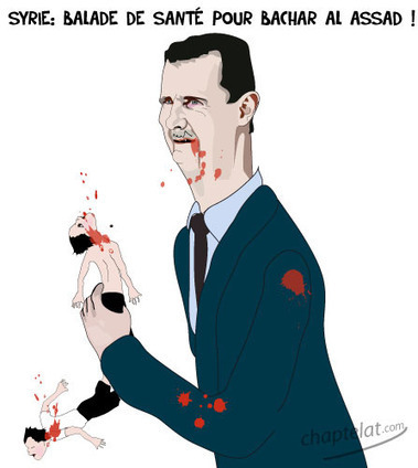bachar-al-assad /chaptelat.com | humour, satire et blog caustique | Scoop.it