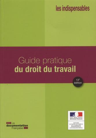 Guide pratique du droit du travail | Nouveautés | Scoop.it
