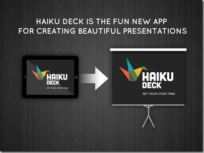 Create And Share Attractive Presentations Using iPad With Haiku Deck | teaching with technology | Scoop.it