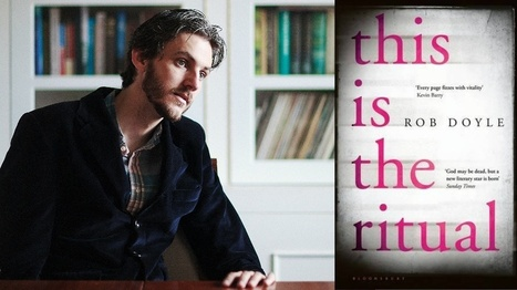 Rob Doyle Q&A: 'when you put yourself in there, the heat in the room goes up' | The Irish Literary Times | Scoop.it