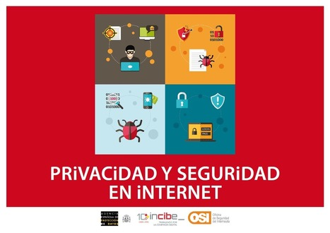 Guía de privacidad y seguridad en Internet | Oficina de Seguridad del Internauta | Pedalogica: educación y TIC | Scoop.it