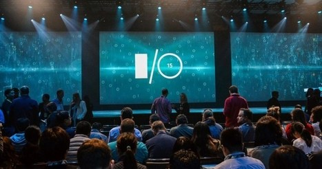 What's Happening At Google I/O 2015 | Content Strategy |Brand Development |Organic SEO | Scoop.it