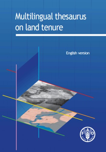 (EN) (FR) (ES) (PDF) - Multilingual thesaurus on land tenure (english version) | fao.org | Glossarissimo! | Scoop.it