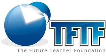 TFTF | The Future Teacher Foundation | News | Scoop.it