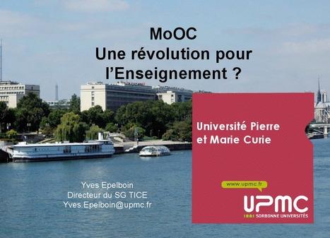 MOOC : une révolution pour l'enseignement - Yves EPELBOIN (UPMC) | prepa | Scoop.it