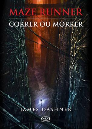 [RESENHA] Correr ou Morrer (Maze Runner #1) - James Dashner | Ficção científica literária | Scoop.it
