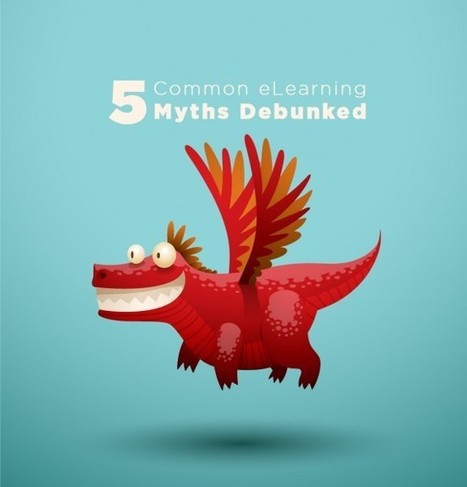 5 Common eLearning Myths Debunked - eLearning Brothers | Instructional Design | Scoop.it
