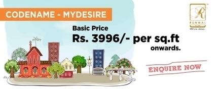 Runwal Codename Mydesire Dombivali | New Properties in Mumbai | Runwal Group Mumbai Projects | New Project Deals | Properties in mumbai - prelaunch property in mumbai | Scoop.it