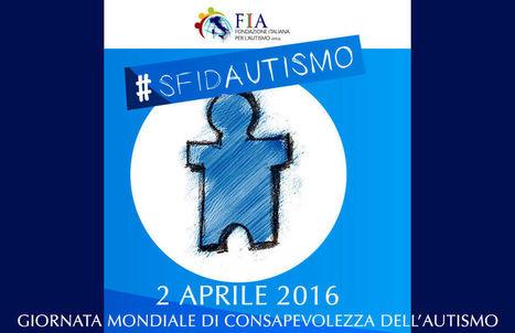 2 Aprile - Giornata Mondiale della Consapevolezza dell'Autismo | Dislessia e Tecnologia | Scoop.it