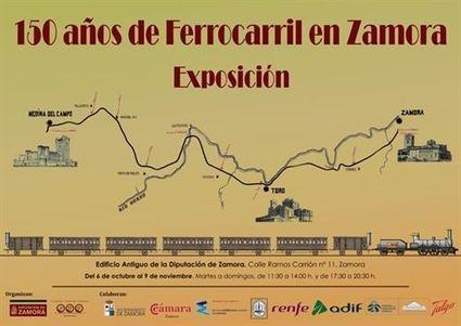 La exposición '150 años del ferrocarril en Zamora' bate récords con ... - Europa Press | Caminos de hierro | Scoop.it