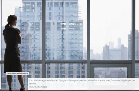 Les 50 premières entreprises françaises dirigées par des femmes sont... | Journée de la Femme | Scoop.it