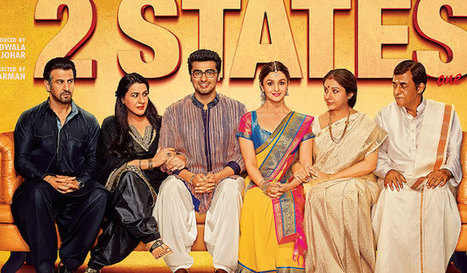 '2 States' movie review: Good performances on a cliched script - Funindia | Funindia | Scoop.it