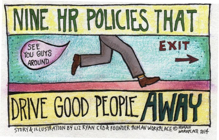Nine HR Policies That Drive Good People Away   Excellent Business Blogs   Scoop.it
