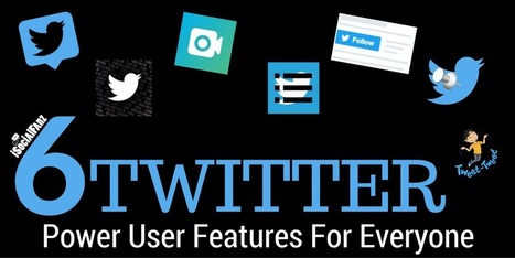 6 Twitter Power User Features For Everyone – Digital Storytelling – Medium   Comms Savvy   Scoop.it