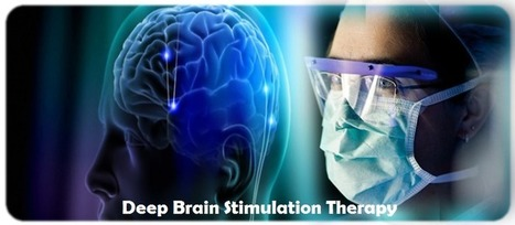 Deep Brain Stimulation Therapy in India : New Hope for Parkinson's Patients | Dr. Dheeraj Bojwani | health and medicine | Scoop.it