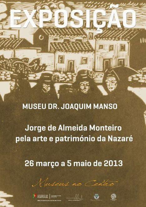 """Exposição """"Jorge de Almeida Monteiro pela arte e património da ...   Turismo e Património   Scoop.it"""