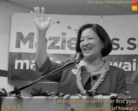 Mazie Hirono - making women's history | Coffee Party Feminists | Scoop.it