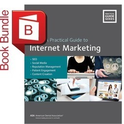 J061B - The ADA Practical Guide to Internet Marketing Print and e-Book Bundle   Local Search News For APM Dentists   Scoop.it