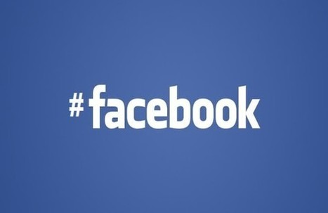 The Rumors Are True, Facebook Gets Hashtags | IT | Scoop.it