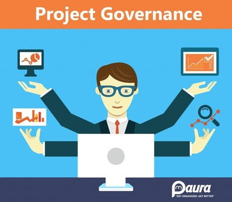Preparing Project Governance Plans For Better Project Proceeding | Project Management software | Scoop.it