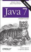 Java 7 Pocket Guide, 2nd Edition - Free eBook Share | IT Books Free Share | Scoop.it
