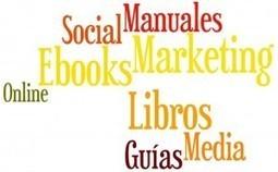 14 libros, guías y manuales gratis sobre marketing y social media | | Agencias | Scoop.it