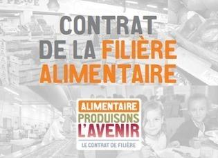 Présentation du contrat de filière alimentaire | Ministère du redressement productif | PS 92 Economie | Scoop.it