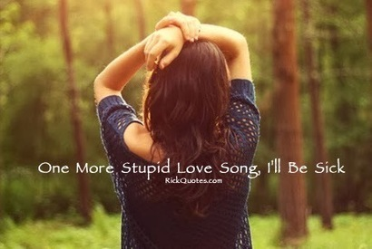 One More Stupid Love Song ~ Rick Quotes   Love Poems Saying   Wallpapers   Scoop.it
