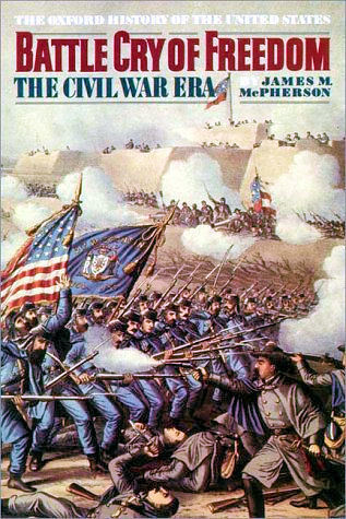 Battle Cry of Freedom: The Civil War Era | EDCI-5080 Annotated Bibliography: The Civil War | Scoop.it