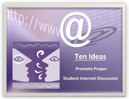 Digital Citizenship….10 Ideas For Rich Academic Student Discussions On The Internet | E-Learning and Online Teaching | Scoop.it