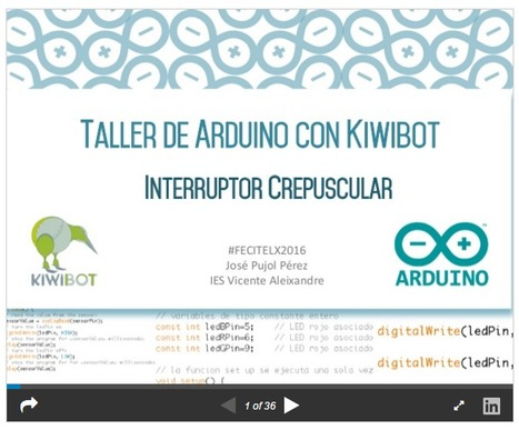 Taller de Arduino con KiwiBot- FECITELX | Notas para 'Papá quiero un robot' | Scoop.it