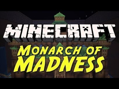 Monarch Of Madness Map for Minecraft (1.8/1.7.10/1.7.2) | MinecraftMaps | Scoop.it