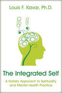 The Integrated Self - Lou Kavar, Ph.D.   Spirituality and Mental Health   Scoop.it