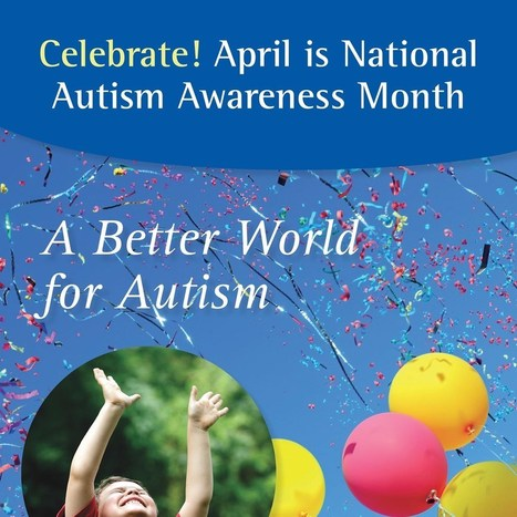 """The Autism Society Envisions """"A Better World for Autism"""" in April 2014 