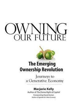 Ownership and the Living Organization: Part 1 | Solarium | Transforming society | Scoop.it